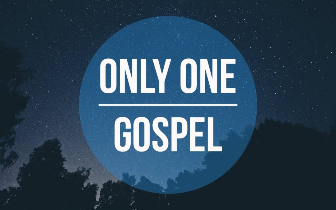 Only One Gospel